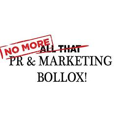 No More PR and Marketing Bollox
