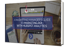 Marketing Manager's Guide to Marketing ROI With HubSpot Analytics eBook