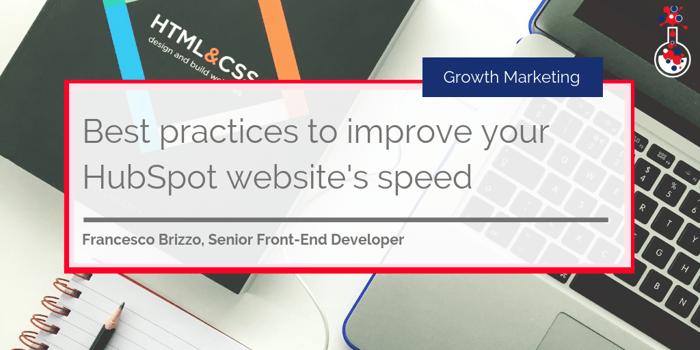 Best practices to improve your HubSpot website's speed