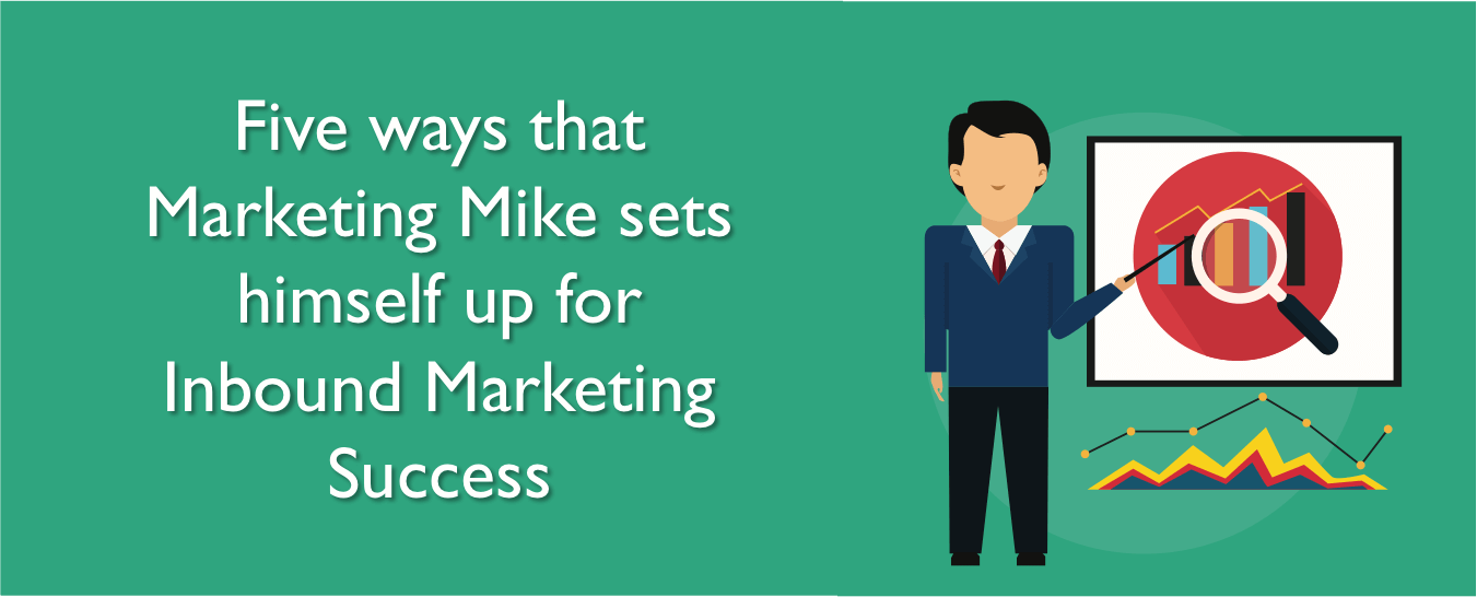 How to set up for inbound marketing success