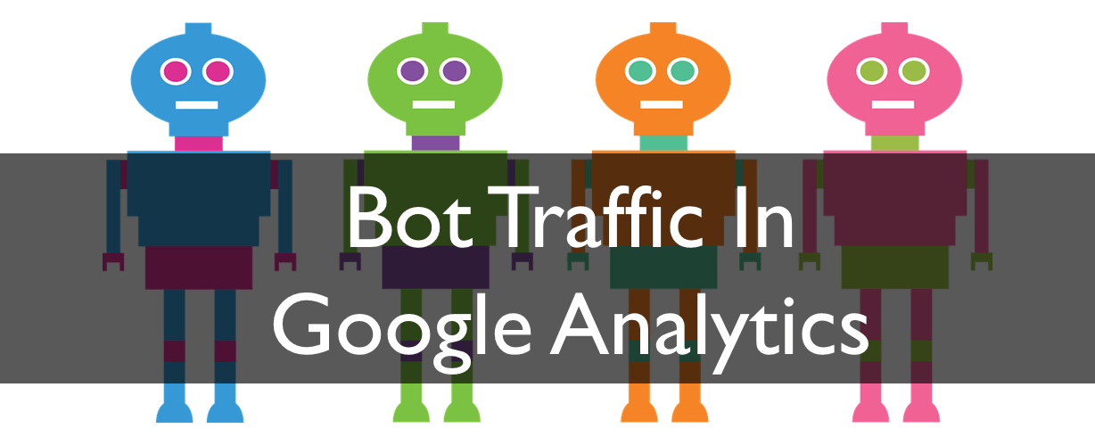 exclude bot traffic in Google Analytics