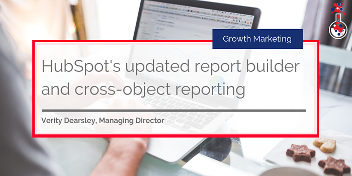 HubSpot's updated report builder and cross-object reporting blog image