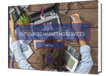 7 Signs You Need Outsourced Marketing Services eBook