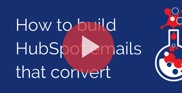 How to build HubSpot emails that convert