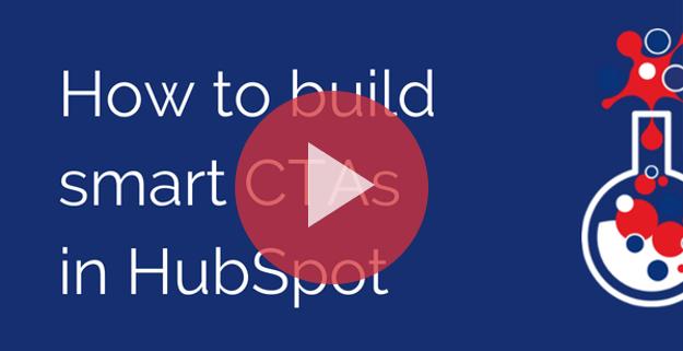 How to build smart CTAs in HubSpot