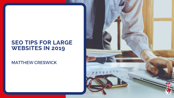SEO tips for large websites in 2019