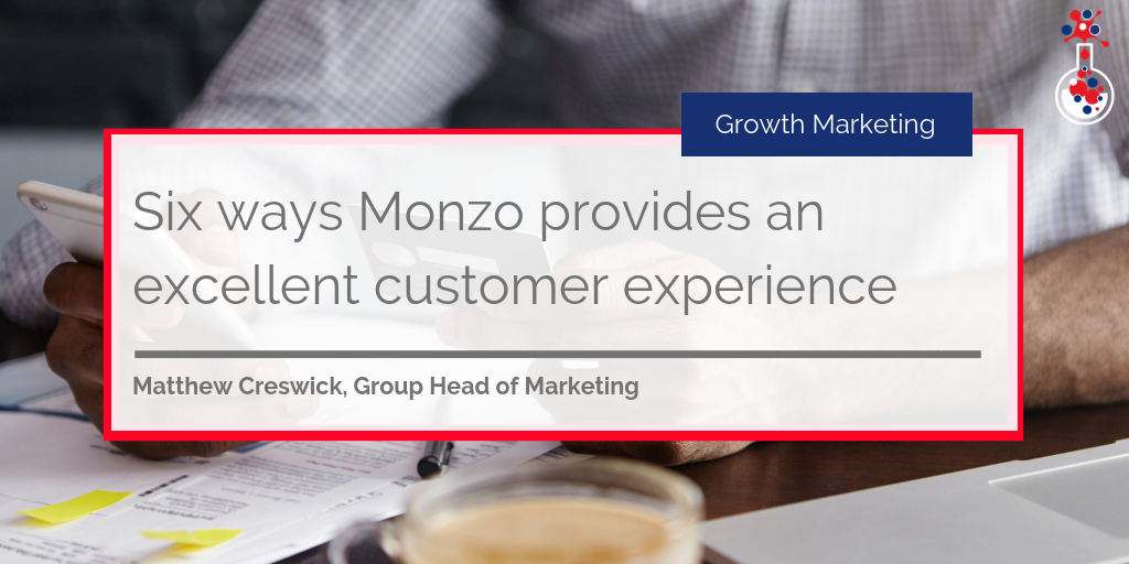 Six ways Monzo provides an excellent customer experience blog image 2